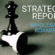 Wholesale Roaming Strategies & Competitive Analysis