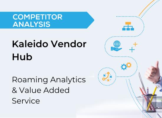 Vendor Analysis: Roaming Analytics & VAS