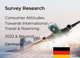 German Attitudes Towards International Travel & Roaming: 2022 & Beyond